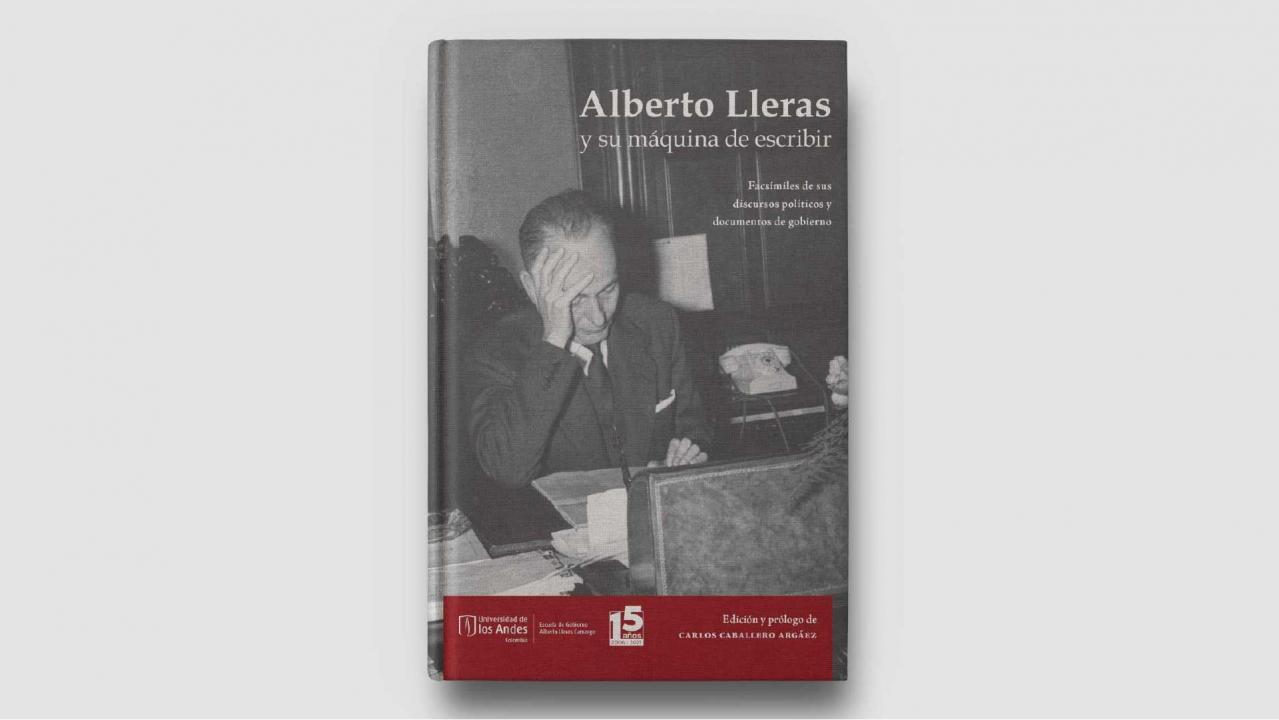 Lanzamiento del libro Alberto Lleras y su máquina de escribir